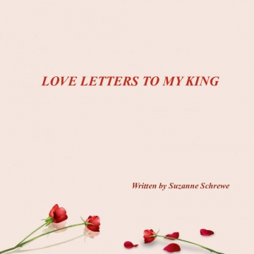 LOVE LETTERS TO MY KING