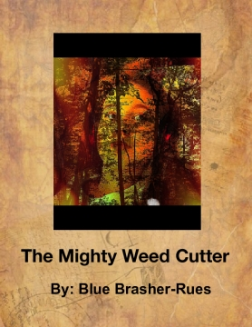 The Mighty Weed Cutter