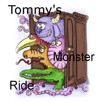 Tommy's Monster Ride!