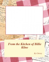From the Kitchen of Billie Kline