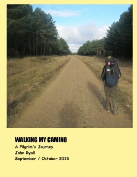 Walking My Camino