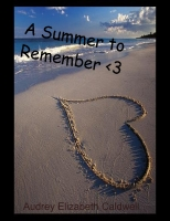 A Summer to Remember <3