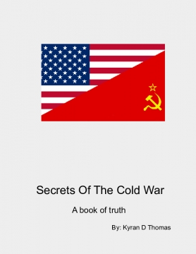 The Secrets Behind The Cold War
