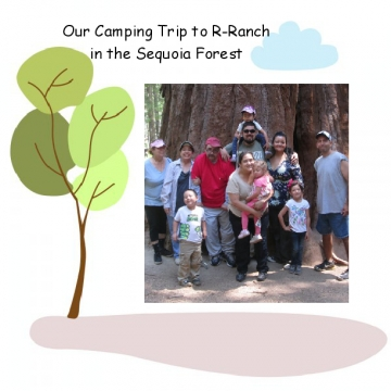 Our Trip to R-Ranch in the Sequoia Forest