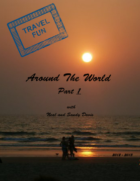 Our World Travels 2012 - 2013