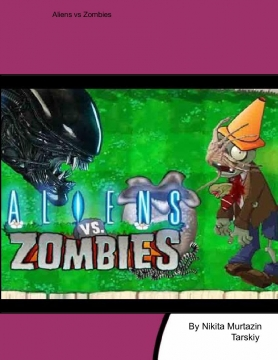 The Alien Invasion and Zombie Apocalypse