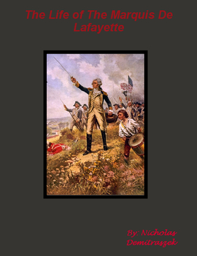 The Life of Marquis De Lafayette