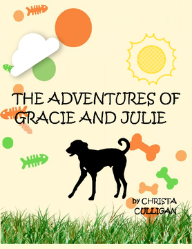 ADVENTURES OF GRACIE AND JULIE