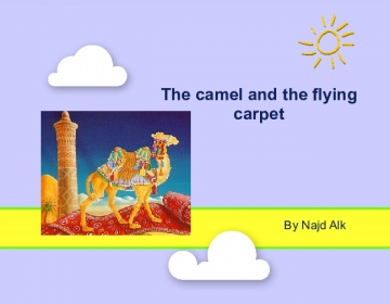 The camel and the flying carpet