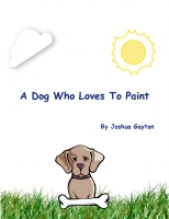 A Dog Who Loves To Paint