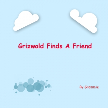 Grizwold Finds a Friend