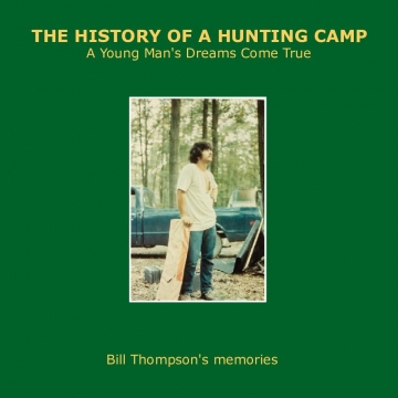 History of a Hunting Camp