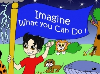 Imagine What You Can Do!