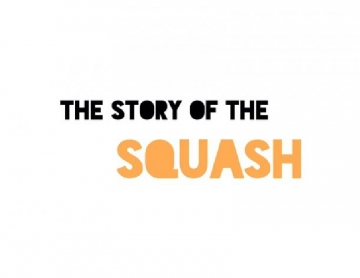 The Story of the Squash