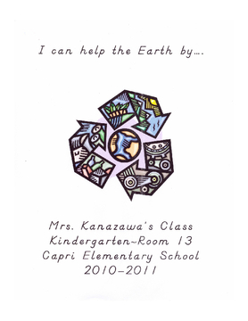 I Can Help the Earth by... Mrs. Kanazawa's Class