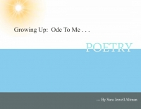 Growing Up:  Ode To Me