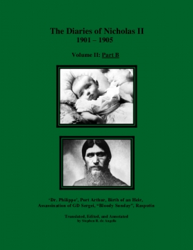 The Diaries of Nicholas II: 1901 - 1905, Volume II: Part B