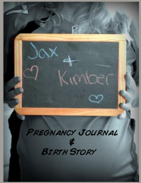 Pregnancy Journal and Birth Story