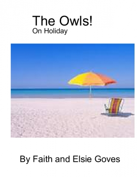 The Owls on holiday