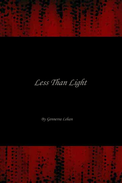 Less Than Light