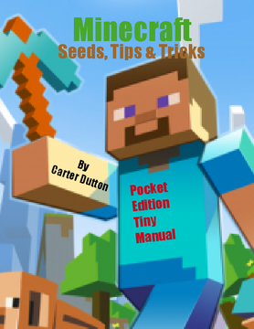 Minecraft. Seeds, Tips & Tricks
