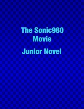 The Sonic980 Movie Junior Novel
