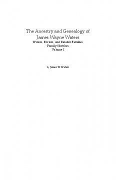 Genealogy of James Waters Vol I