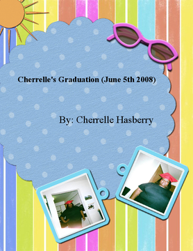 Cherrelle's Graduation (June 5th 2008)