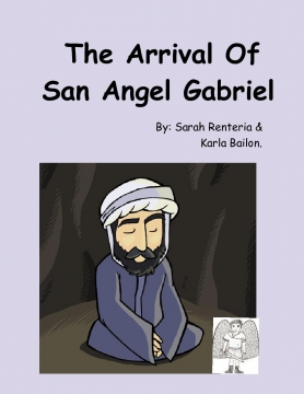 The arrival of the Angel Gabriel.