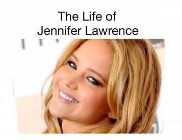 The Life of Jennifer Lawrence