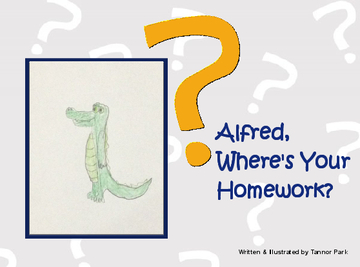Alfred, Where's Your Homework?