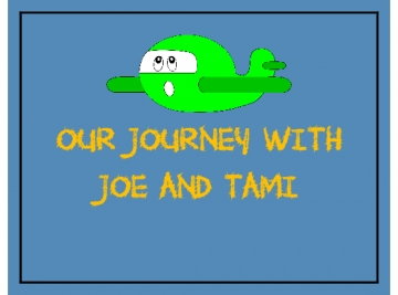 Our Journey with Tami and Joe