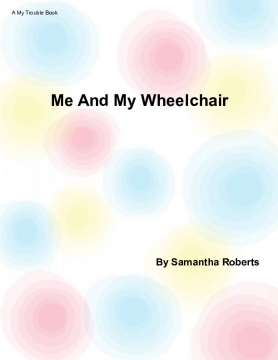 Me And My Wheelchair