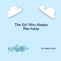 The little Girl Who Always Ran away