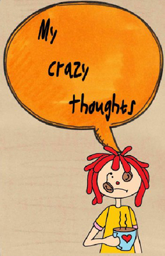 My Crazy Thoughts