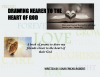 drawing nearer to the heart of God