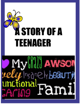 A STORY OF A TEENAGER