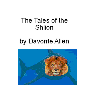 The Tales of the Shlion