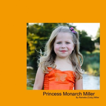 Princess Monarch Miller
