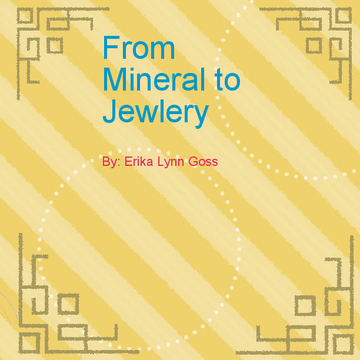 From Mineral to Jewlery
