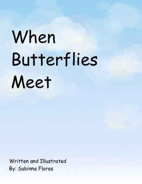 When Butterflies Meet