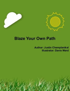 Blaze Your Own Path