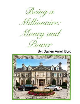 Being a Millionaire: Money and Power