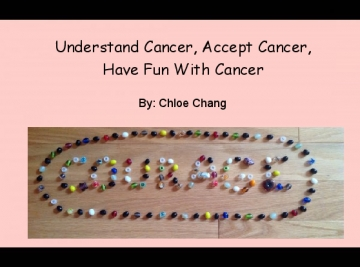 Understand Cancer, Accept Cancer, Have Fun With Cancer