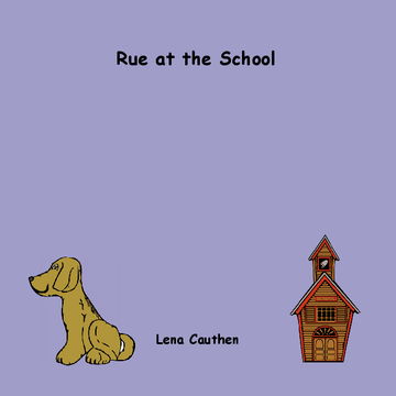 Rue at the School
