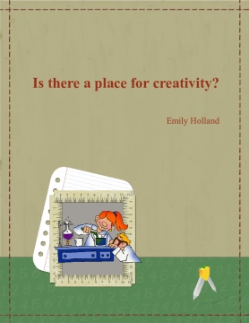 Is there a place for creativity?