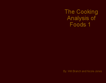 The Cooking Analysis of Foods 1