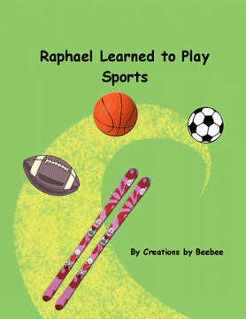 Raphael Learns to Play Sports