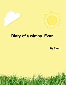 Diary of a Wimpy Evan