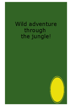Wild adventure hrough the jungle!